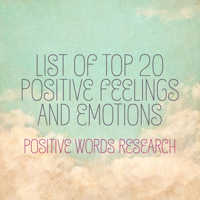 List of Top 20 Positive Feelings and Emotions
