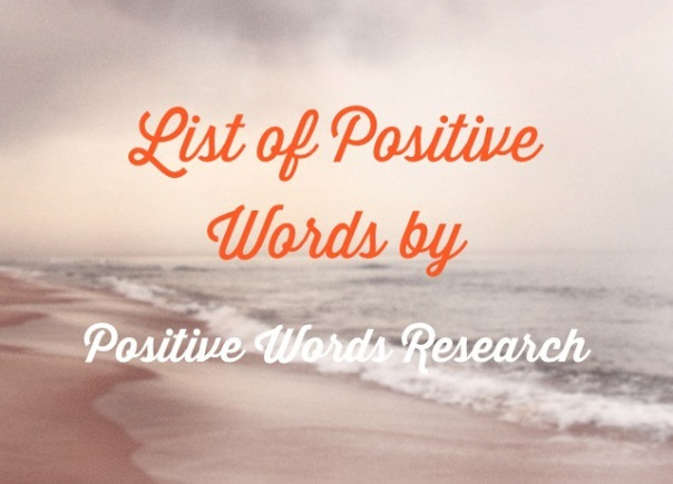 List Of Positive Words Positive Words Research