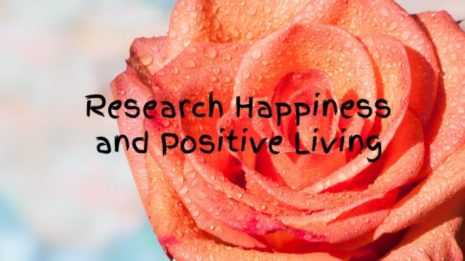 Happiness and Positive Living