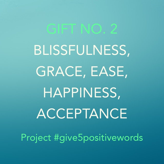 Give 5 Positive Words Gift 2
