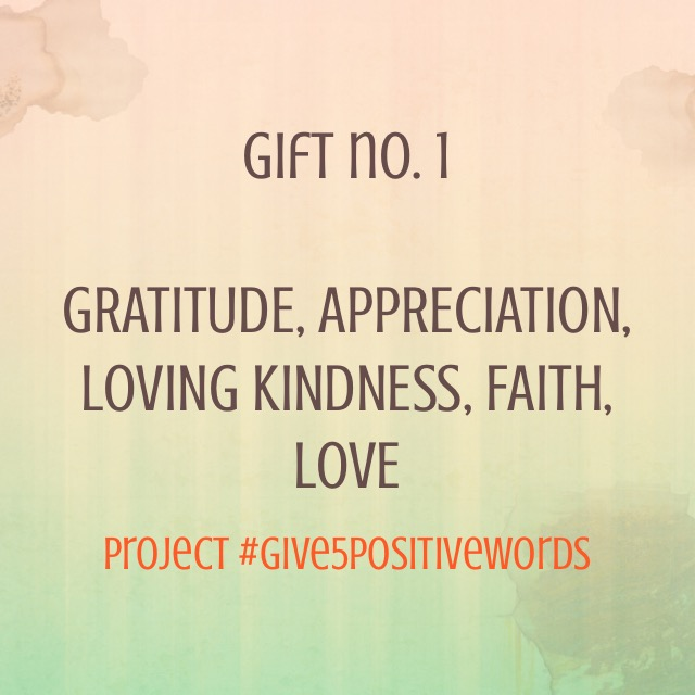 Give 5 Positive Words Gift 1