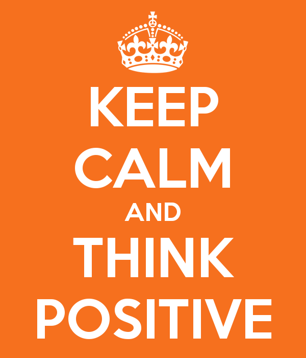 keep-calm-and-think-positive