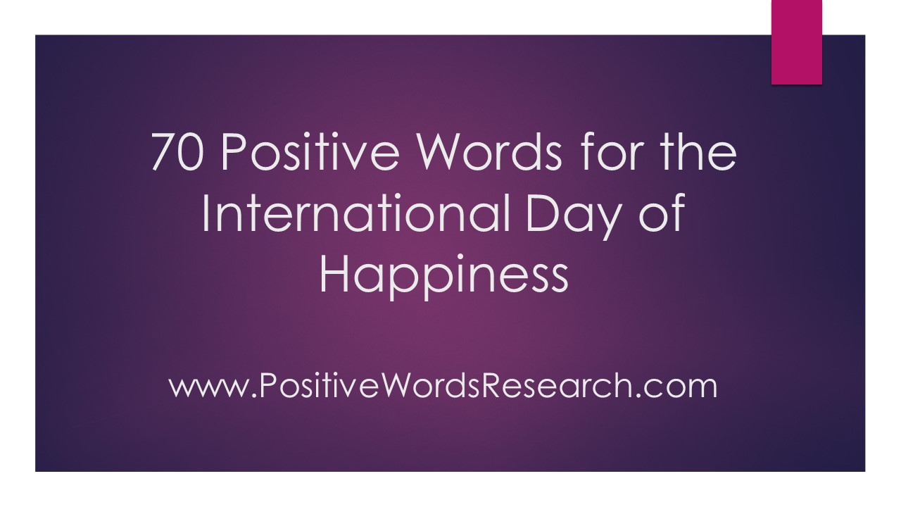 Positive Words - International Day of Happiness