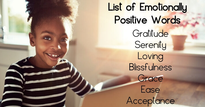 List of Emotionally Positive Words
