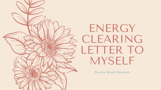 Energy Clearing Letter To Myself