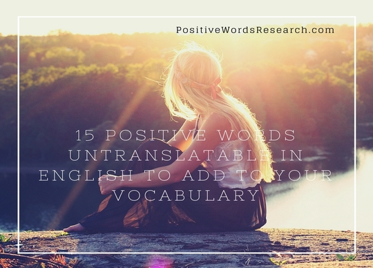 15 Positive Words Untranslatable in English