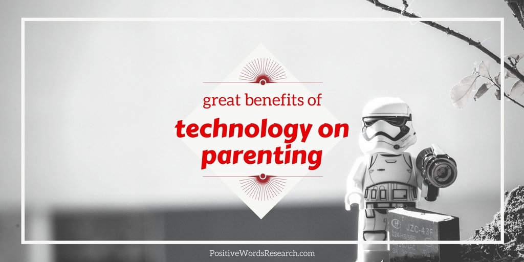 Great Benefits of Technology On Parenting