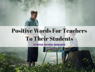 Positive Words For Teachers To Their Students