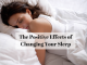 The Positive Effects of Changing Your Sleep
