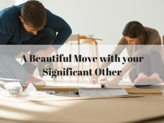 A Beautiful Move with your Significant Other