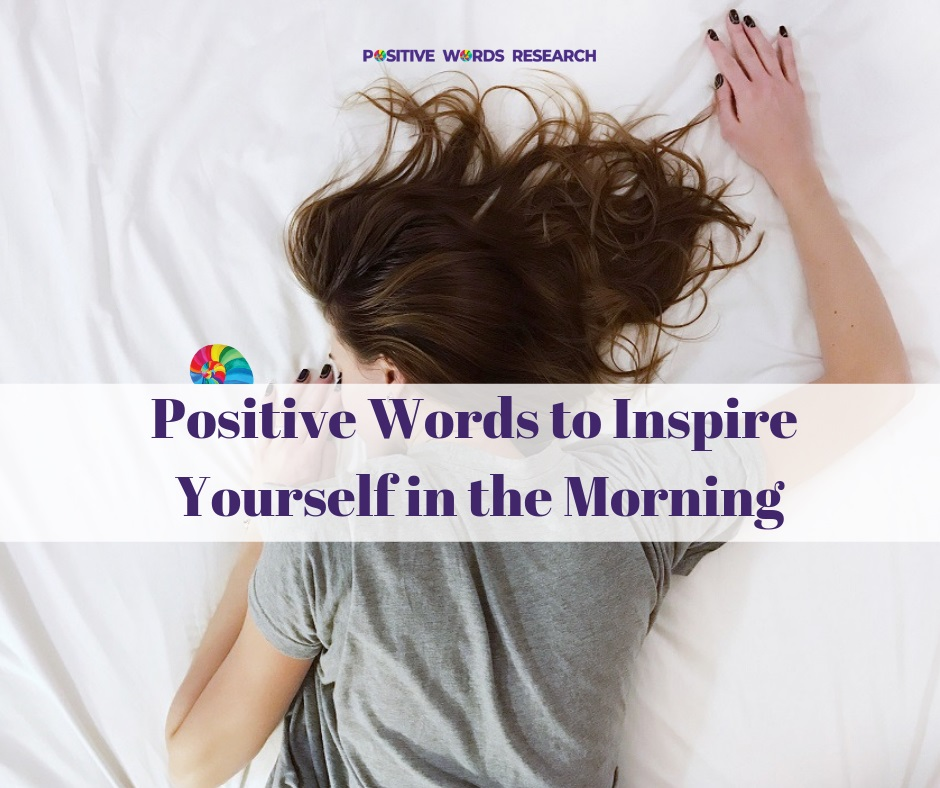 Positive Words to Inspire Yourself in the Morning