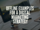 Offline examples for a digital marketing strategy