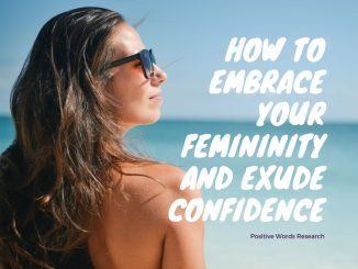 How-to-Embrace-Your-Femininity-and-Exude-Confidence