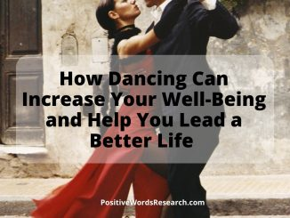 How-Dancing-Can-Increase-Your-Well-Being-and-Help-You-Lead-a-Better-Life