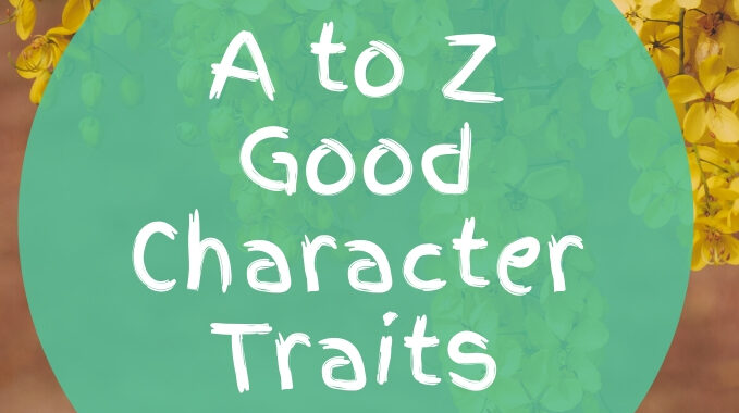 A to Z Good Character Traits