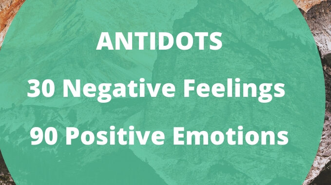 ANTIDOTS-30-Negative-Feelings-90-Positive-Emotions-1
