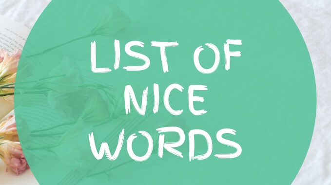 List of nice words A to Z