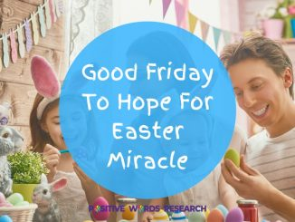 Good-Friday-To-Hope-For-Easter-Miracle