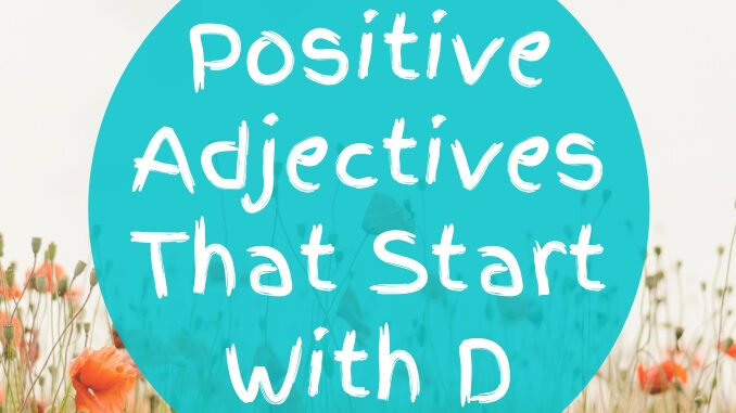Positive-Adjectives-That-Start-With-D