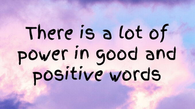 Good and Positive Words Power