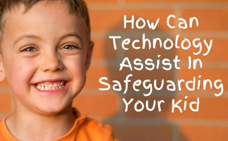 Safeguarding Your Kid