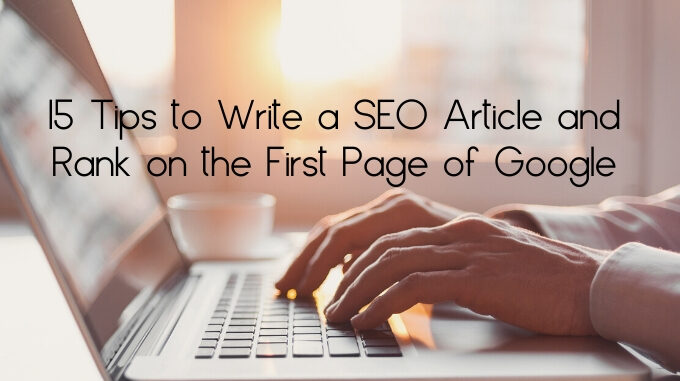 Write SEO Article First Page Google