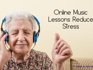 Online Music Lessons Reduce Stress